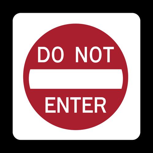 """12"""" R5-1 Do Not Enter"""