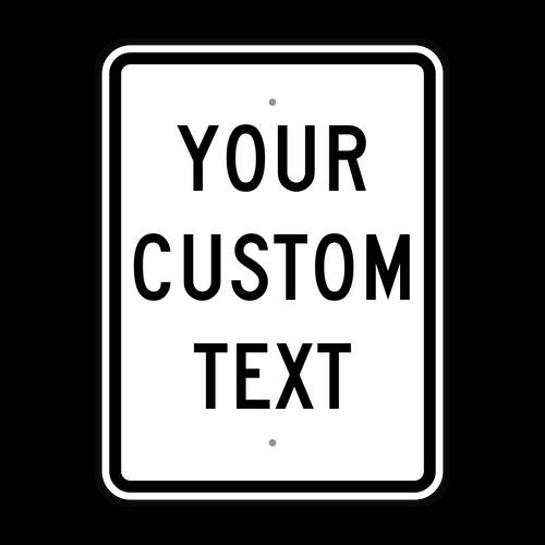 "18"" x 24"" Custom Sign"