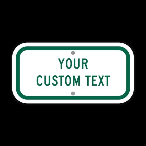 "12"" x 6"" Custom Sign"