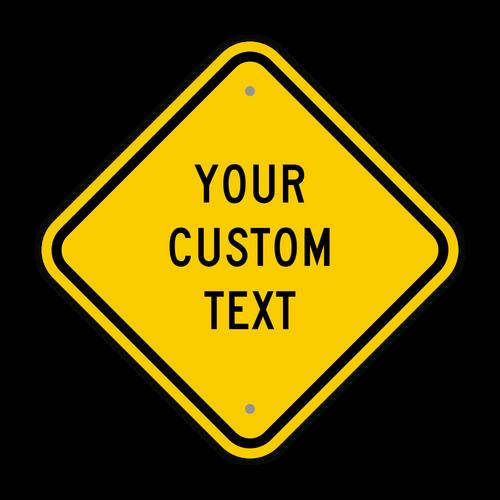 "12"" Diamond Custom Sign"