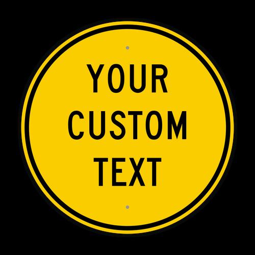 "24"" Circle Custom Sign"