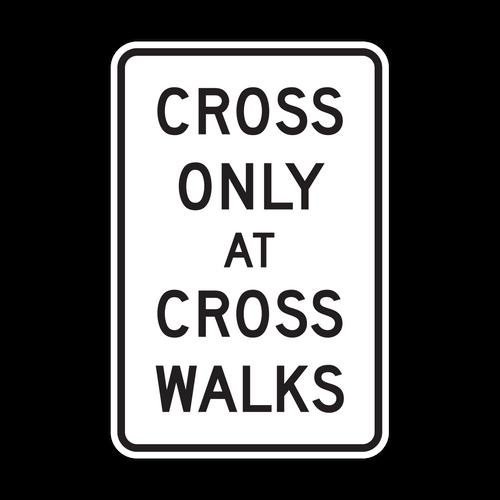 R9-2 Cross Only at Cross Walks