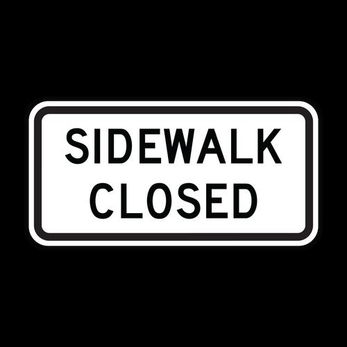 R9-9 Sidewalk Closed