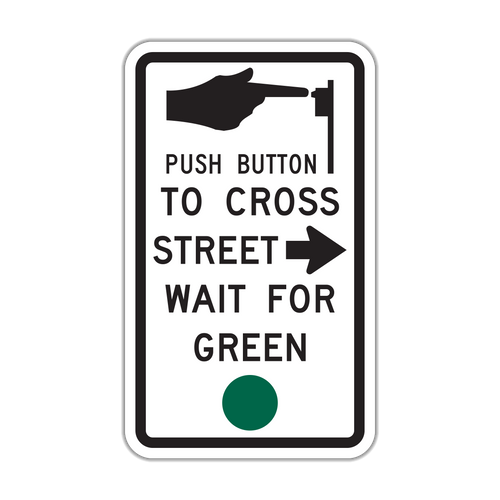 R10-4a Push Button to Cross Street/Wait for Green