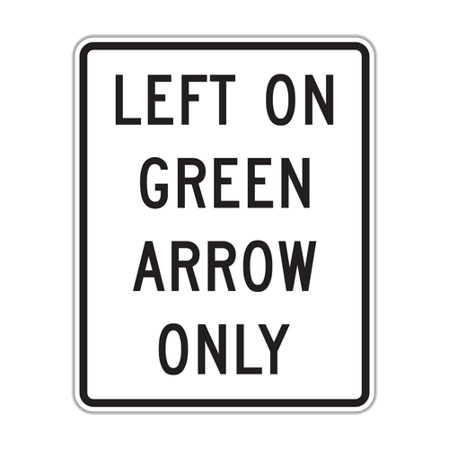 R10-5 Left on Green Arrow Only