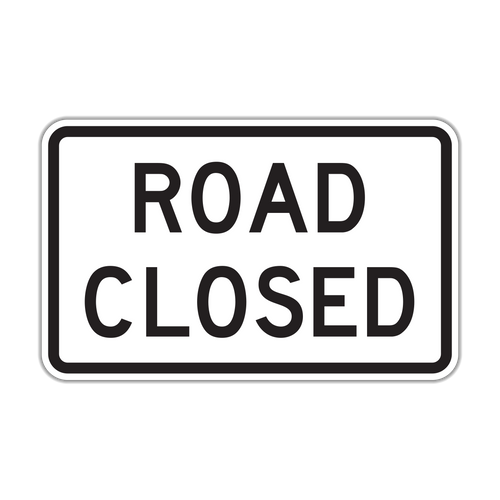 R11-2 Road Closed