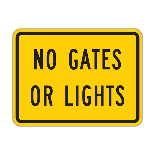 W10-13P No Gates or Lights