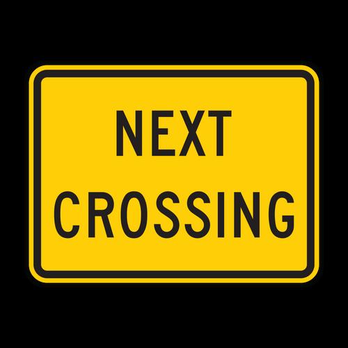 W10-14P Next Crossing