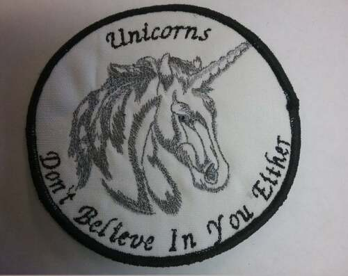 Unicorns Don't Believe In You Either patch