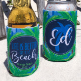 Beach Vacation Koozies or coolies - Life is Better at the Beach - blue palm trees