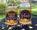 Nacho Average Bachelorette Party Koozies - Cinco De Mayo