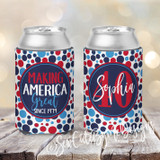 Making American Great Since ? Birthday Koozies - Dots