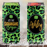 St Patrick's Day Slim koozies, Let the Shenanigans Begin, green leopard print