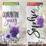 Quarantine Succs Social Distancing koozies - Succuletns - Girls Night In - Quarantine Party