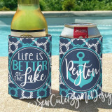 Koozies - Lake House Vacation - Lake - River - Life is Better at the Lake Koozies