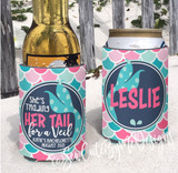 Koozies - Beach Vacation - Lake - River - Mermaid - Trading her tail for a veil