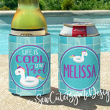 Pool Party Koozies or coolies - unicorn floaty - life is cool by the pool
