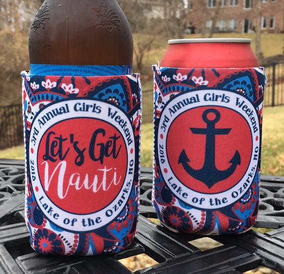 Beach Vacation Koozies or coolies - Let's Get Nauti