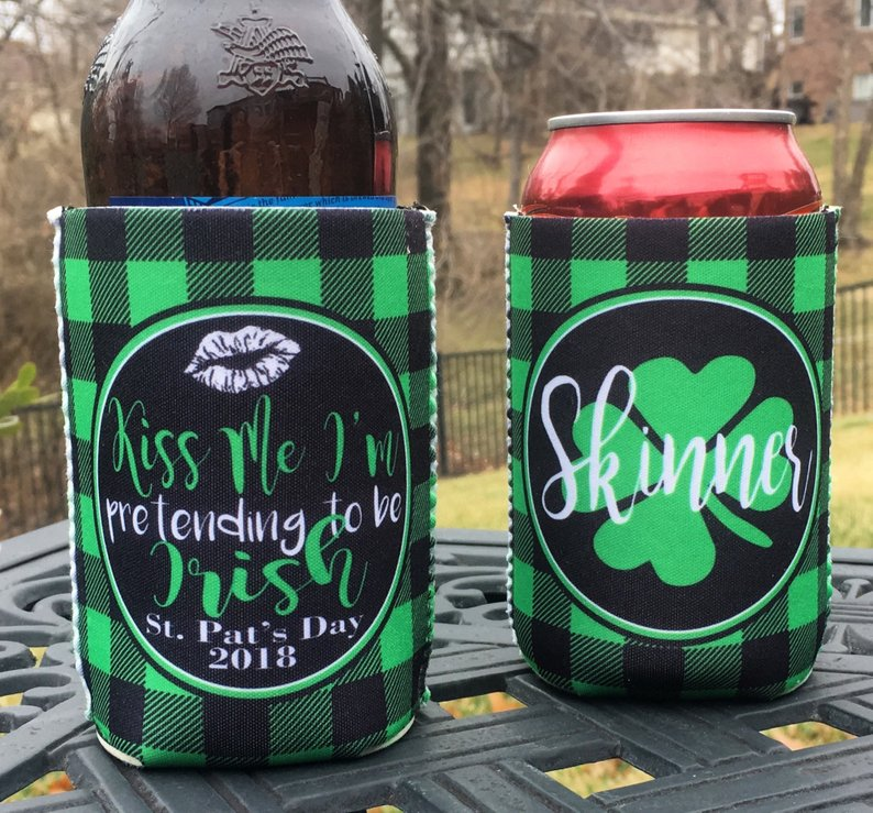 St. Patrick's Day Koozies or coolies - Kiss Me I'm Pretending to be Irish