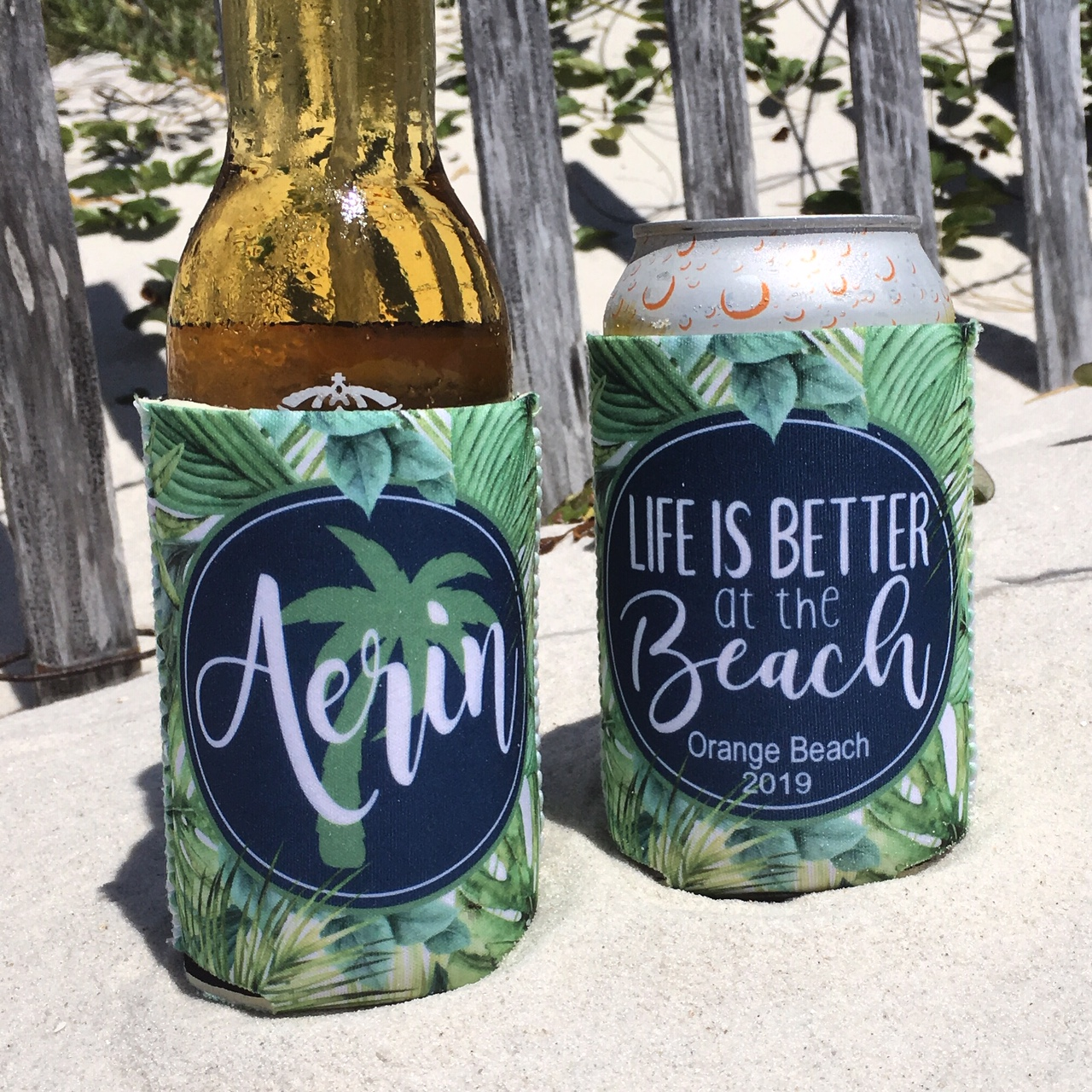 Beach Vacation Koozies or coolies - Life is Better at the Beach
