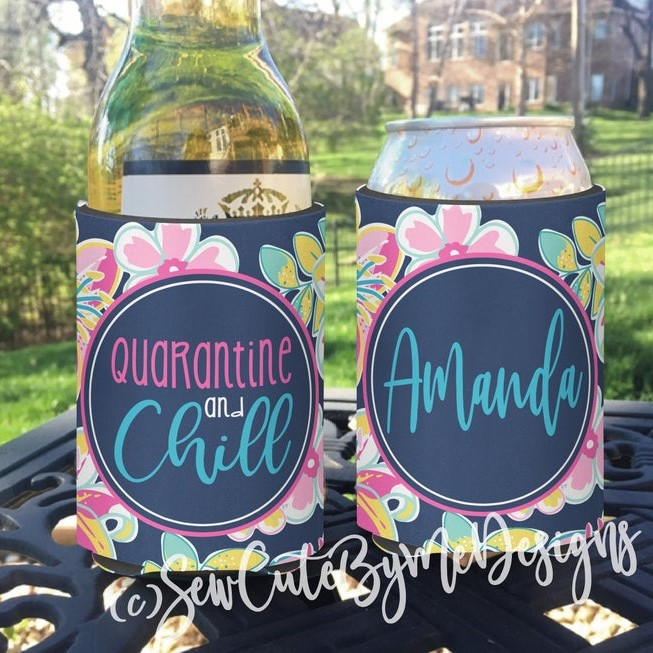 Neoprene Koozies - Quarantine and Chill - Social Distancing Gift - Floral Pink Navy
