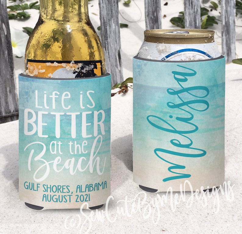 Beach Koozies - Vacation Koozies - Life is Better at the Beach - Watercolor