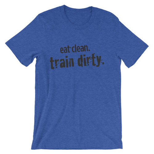 Eat Clean Train Dirty t-shirt (NB Edition)