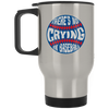 There's No Crying in Baseball Stainless Travel Mug