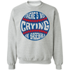 There's No Crying in Baseball Crewneck Pullover Sweatshirt