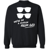 We're On a Mission From God Crewneck Sweatshirt