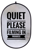 """Quiet Please: Filming in Progress"" Double-Sided 24""x36"" Collapsible Sign"
