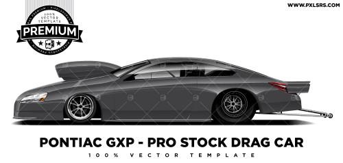 Pontiac GXP - Pro Stock Drag Car 'Premium' Vector Template