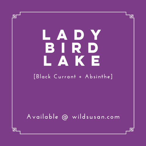 Lady Bird Lake [Black Currant + Absinthe] Soy Candle/Wax Melt