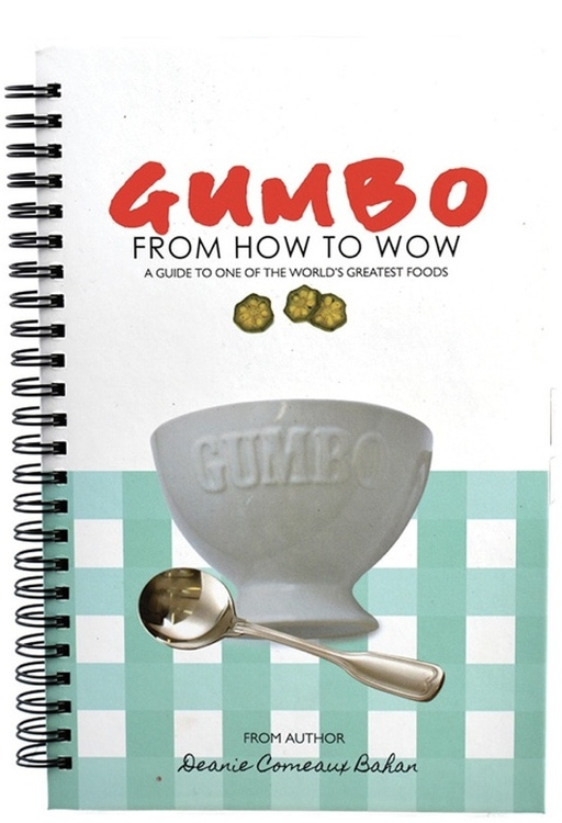 Gumbo Cookbook: From How To Wow