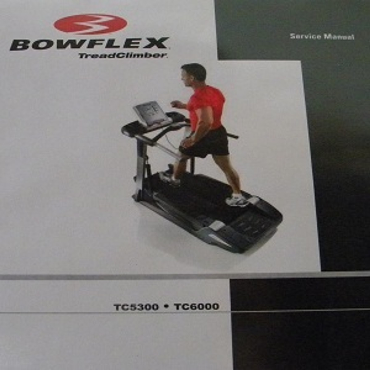 BowFlex Treadclimber Service Manual TC5300 TC6000