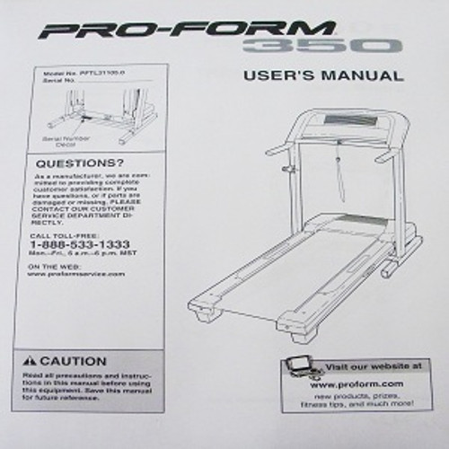 Pro FormTreadmill User's Manual PFTL31105 350