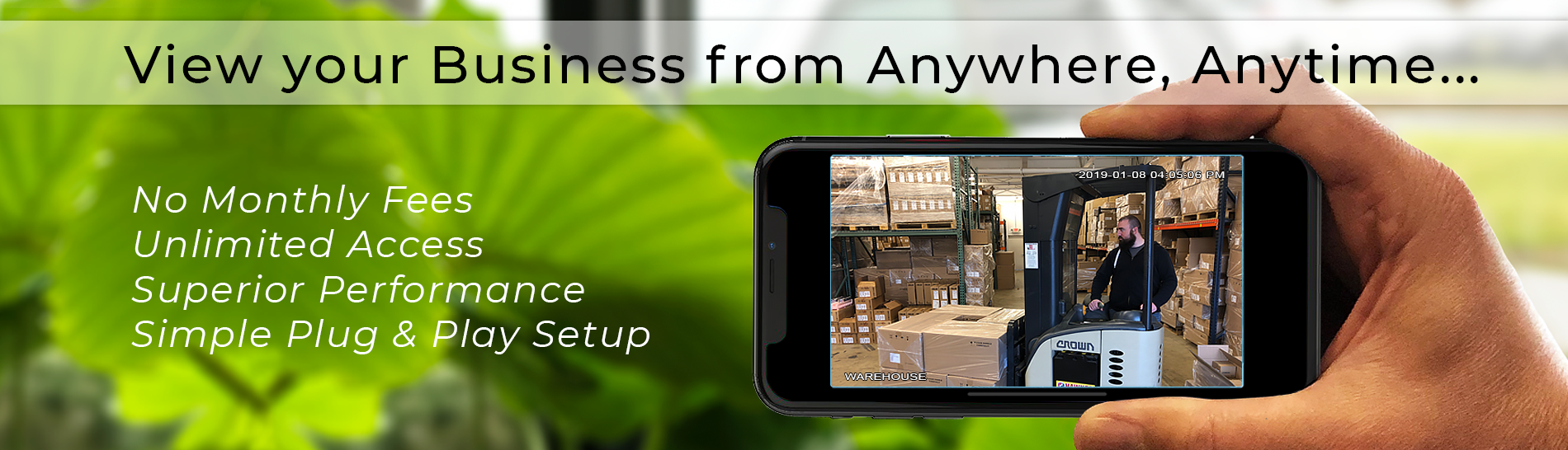 View your Business from Anyhere, Anytime...