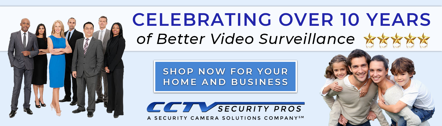 Celebrating over 10 years of better video surveillanec
