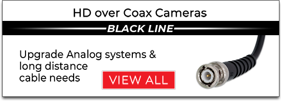 HD over Coax Cameras Black Line