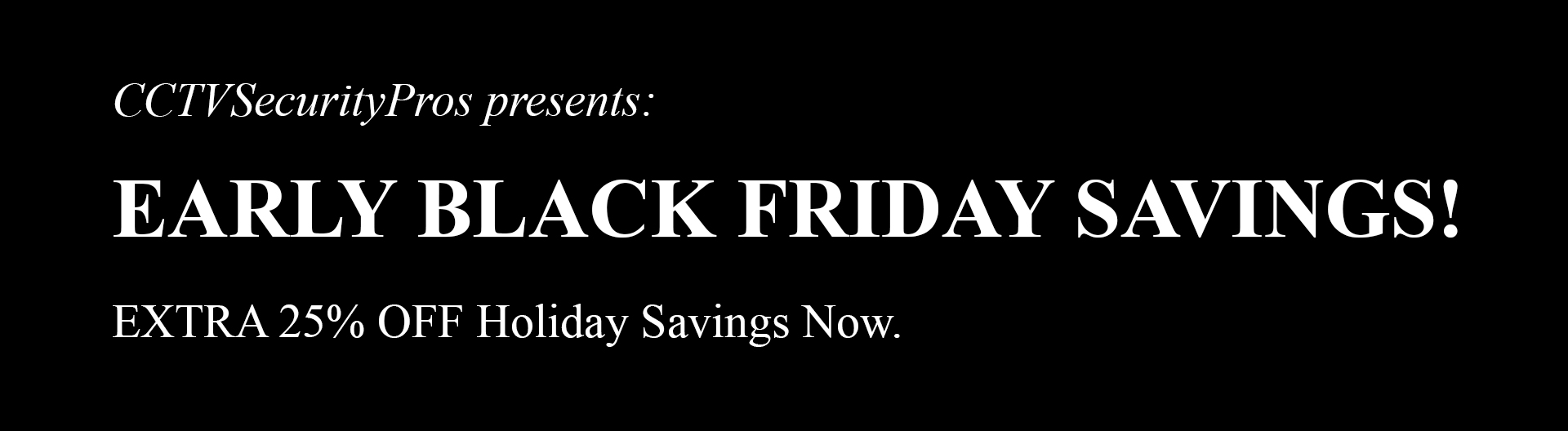 Early Black Friday Savings