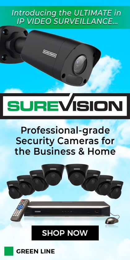 The ULTIMATE in IP VIDEO SURVEILLANCE - SUREVISION Green Line Systems