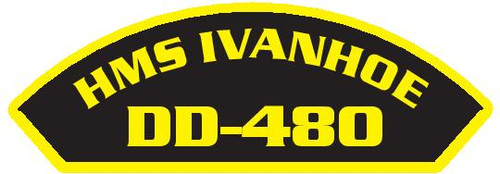 50 patches of HMS Ivanhoe DD-480.  Please be aware if this is the first run, 11 of those patches will be withheld for our legal obligation. After the initial order, all 50 patches will be shipped.