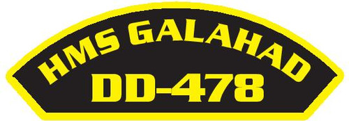 50 patches of HMS Galahad DD-478.  Please be aware if this is the first run, 11 of those patches will be withheld for our legal obligation. After the initial order, all 50 patches will be shipped.