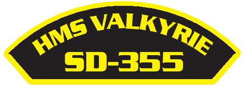 50 patches of HMS Valkyrie SD-355.  Please be aware if this is the first run, 11 of those patches will be withheld for our legal obligation. After the initial order, all 50 patches will be shipped.