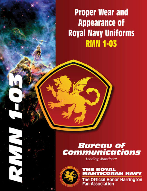 Proper Wear and Appearance of Royal Navy Uniforms. RMN 1-03