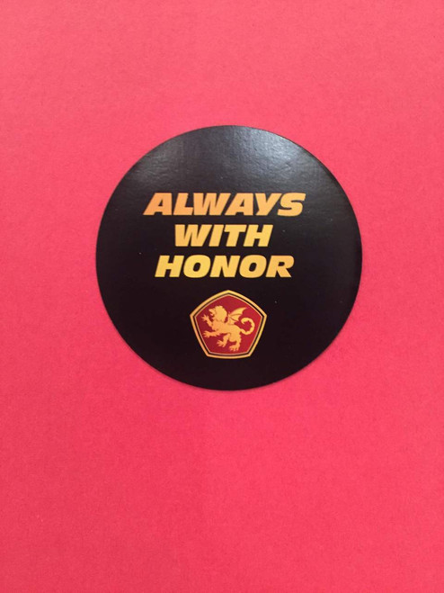 Always with Honor Round Magnet