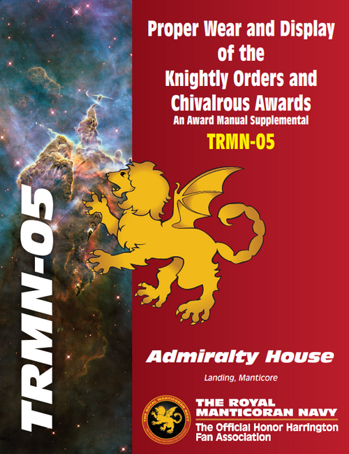 Proper Wear and Display of the Knightly Orders and Chivalrous Awards. An Award Manual Supplemental. TRMN-05