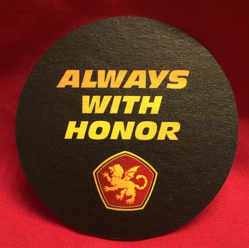 Always with Honor Bar Coaster