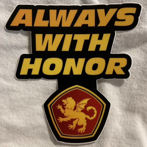 Always With Honor sticker cutout