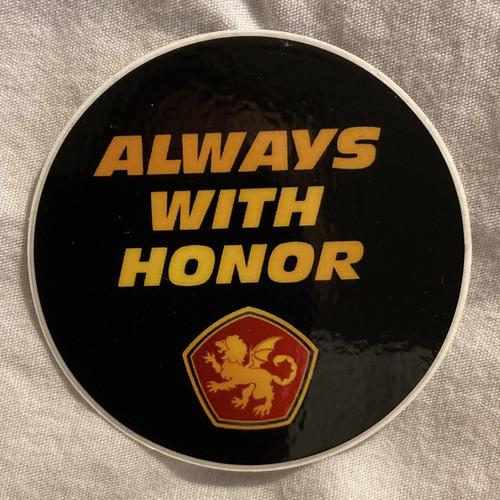 Always With Honor round sticker